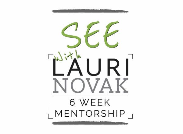 SEE! 6 Week Photography Mentorship